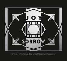 Welcome Joy and Welcome Sorrow