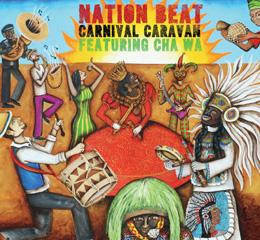 Nation Beat featuring Cha Wa - Carnival Caravan / a